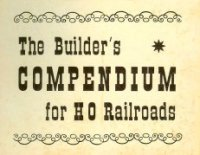 HO Train Builders Compendium