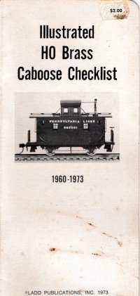Ladd Models Brass Caboose Check List Catalog